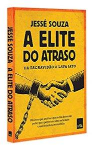 Livro - A elite do atraso